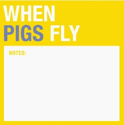 When Pigs Fly note pad