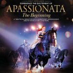APASSIONATA Live Entertainment and Equestrian Show Coming to Raleigh, NC