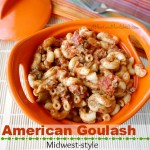 American Goulash (Midwest-Style)