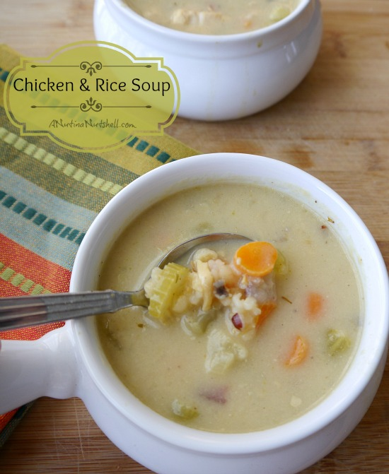 Creamy Chicken and Rice Soup Recipe | A Nut in a Nutshell