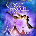CIRQUE DU SOLEIL – WORLDS AWAY Review + Giveaway