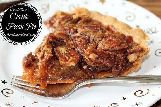Classic Pecan Pie Recipe - Lizventures