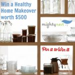 MightyNest Pin It To Win It Giveaway – $500 Healthy Home Makeover