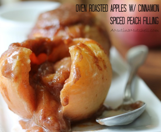 Oven Roasted Apples with Cinnamon Spiced Peach Filling