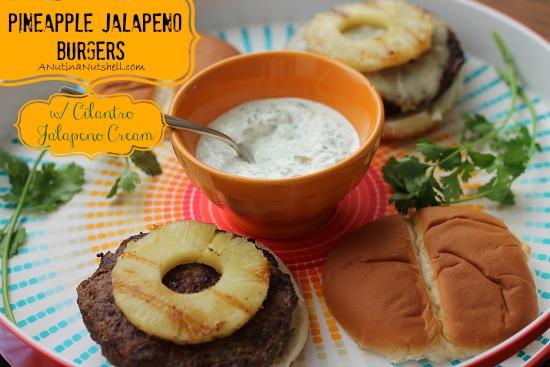 Pineapple Jalapeno Burgers_ with Cilantro Jalapeno Cream #recipe