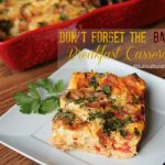Don't Forget the Bacon Breakfast Casserole