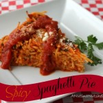 Spicy Spaghetti Pie – 6 Ingredient Solution