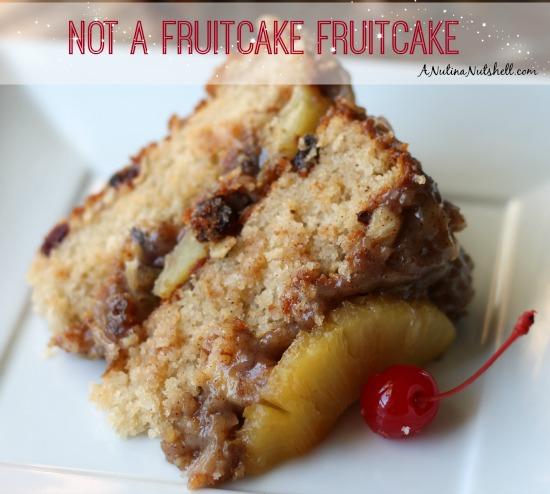 Not a Fruitcake_Fruitcake