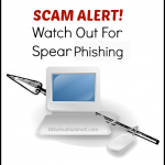 Watch Out For Spear Phishing!