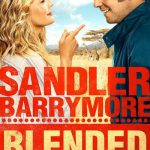BLENDED – Memorial Day Weekend Movie Pick!