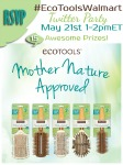 Join the #EcoToolsWalmart Twitter Party!