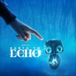 EARTH TO ECHO In Theaters July 2