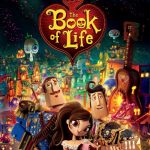 THE BOOK OF LIFE In Theaters October 17 + #BookOfLife Giveaway