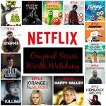 Netflix Original Series Worth Watching  #StreamTeam