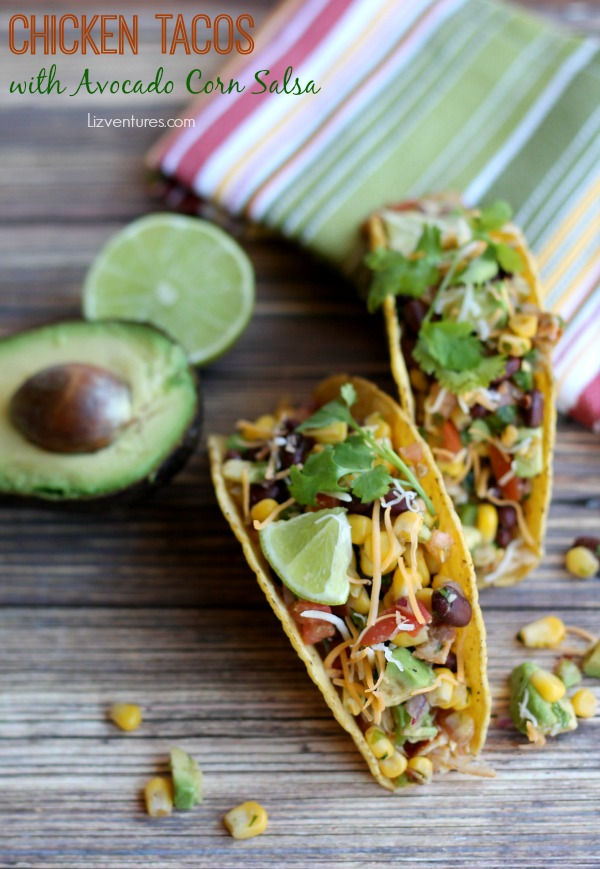 Chicken Tacos with Avocado Corn Salsa