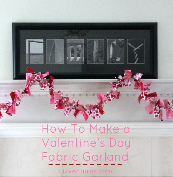 How to Make a Valentine's Day Fabric Garland