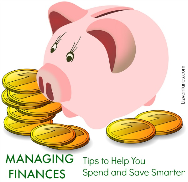 Managing Finances - Tips to help you spend and save smarter