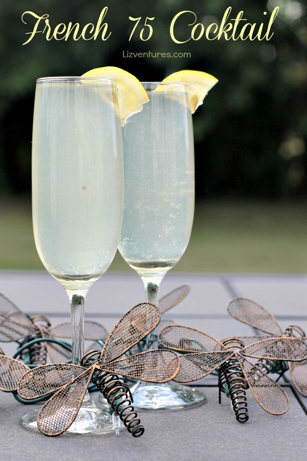 French 75 Cocktail | Lizventures
