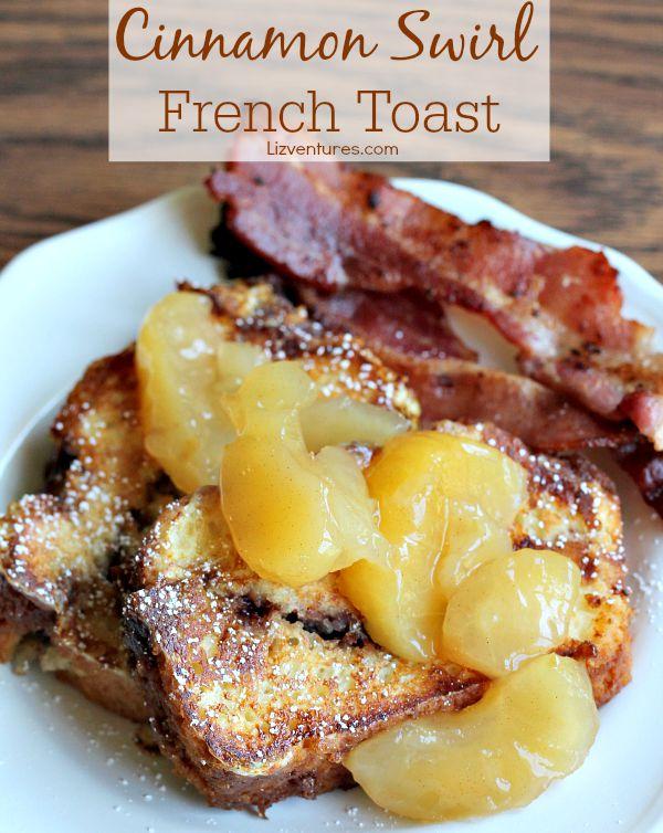 Cinnamon Swirl French Toast breakfast recipe