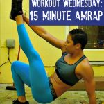 Workout Wednesday: 15 Minute AMRAP