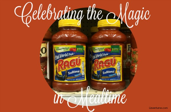 celebrating the magic in mealtime - Ragu