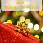 Turn Holiday Spending Into Travel Rewards
