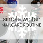 Simple Winter Nail Care Routine!