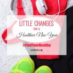 Little Changes For a Healthier New Year