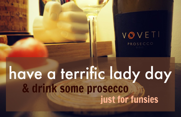 Voveti Prosecco Terrific Lady Day