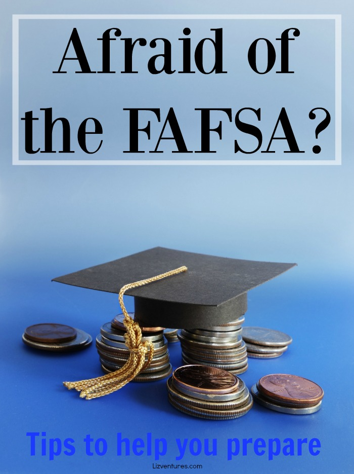Afraid of the FAFSA? Tips to help you prepare