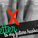 Dating While Weird: Letter to My Future Husband