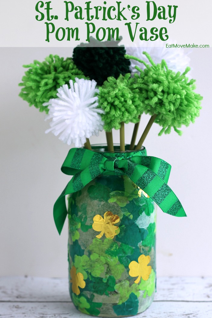 st patrick s day pom pom vase eat move make