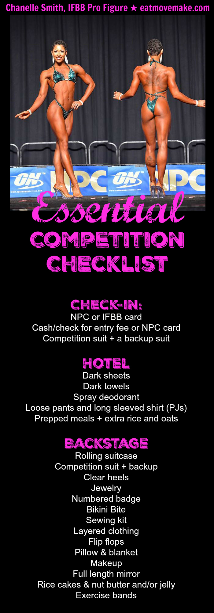 Everything you need to bring with you for a competition - from contest check-in, to your hotel room, to backstage! Click to read the rest of the post, with a checklist of what to do in the months prior to the competition. | eatmovemake.com