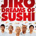 Jiro Dreams of Sushi…And So Do I