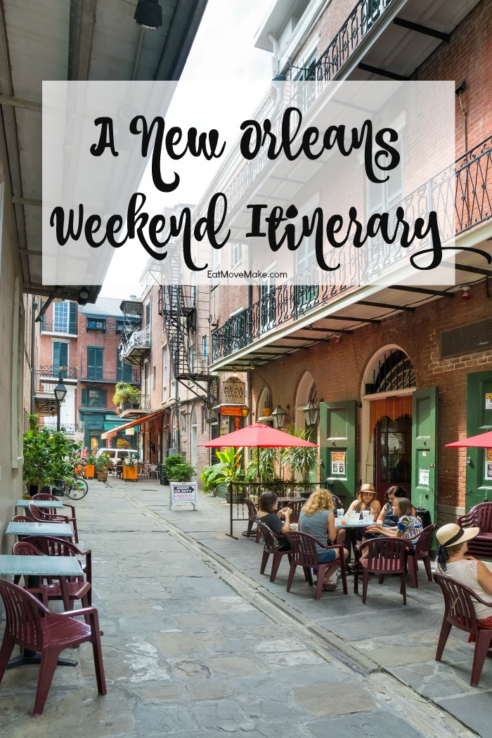 A New Orleans Weekend Itinerary