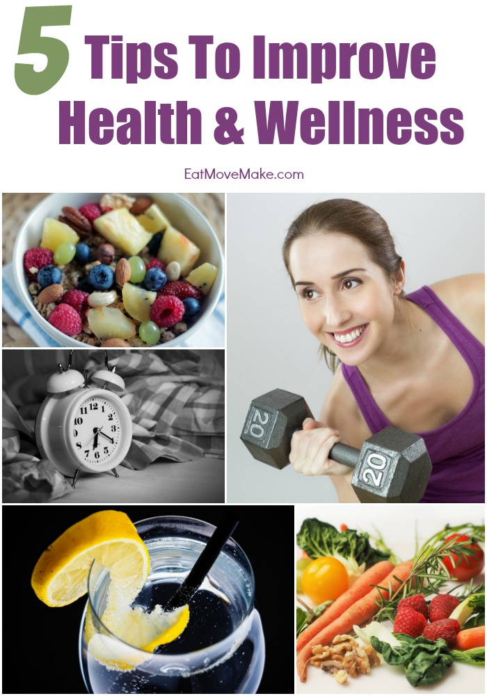 Healthy Living - 5 Tips to Improve Health & Wellness