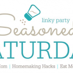 Seasoned Saturday Recipe Link Party (Week 5)