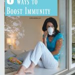 5 Ways To Boost Your Immunity!