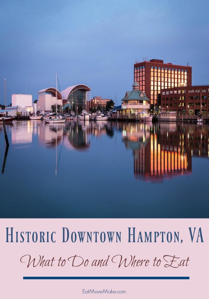Historic Downtown Hampton VA - attractions and downtown hampton restaurants