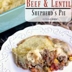 Beef and Lentil Shepherd's Pie