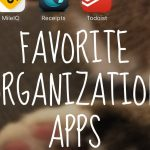 How I Organize My Life with Apps