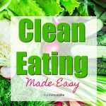 Eat Smart – Clean Eating Made Easy