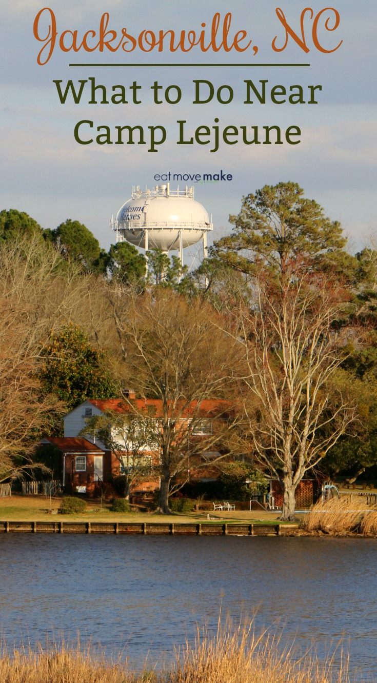 Jacksonville Nc What To Do Near Camp Lejeune