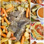 Slow Cooker Pot Roast & Veggies + 5 Day Meal Plan for Less than $50