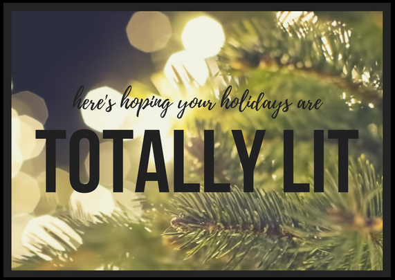 here's hoping your holidays are totally lit free printable greeting card