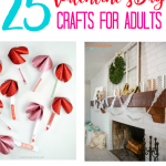 25 Valentine's Day Crafts for Adults