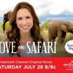 Hallmark Channel's #SummerNights #LoveonSafari Premiering Saturday, July 28th at 9pm/8c!