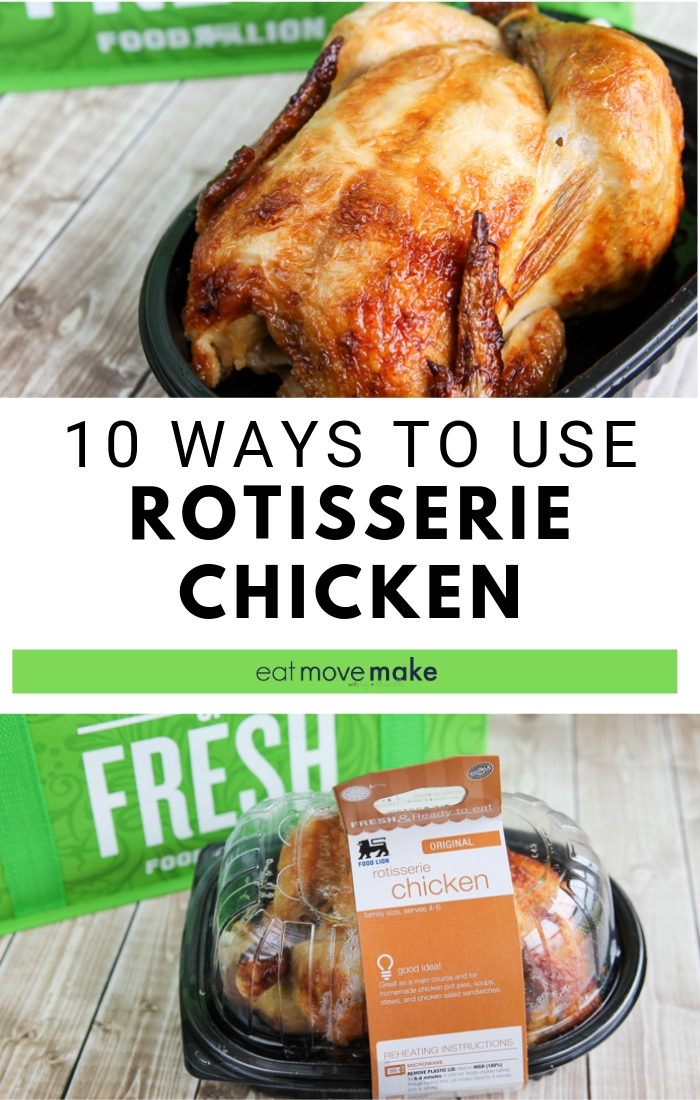 10 ways to use rotisserie chicken