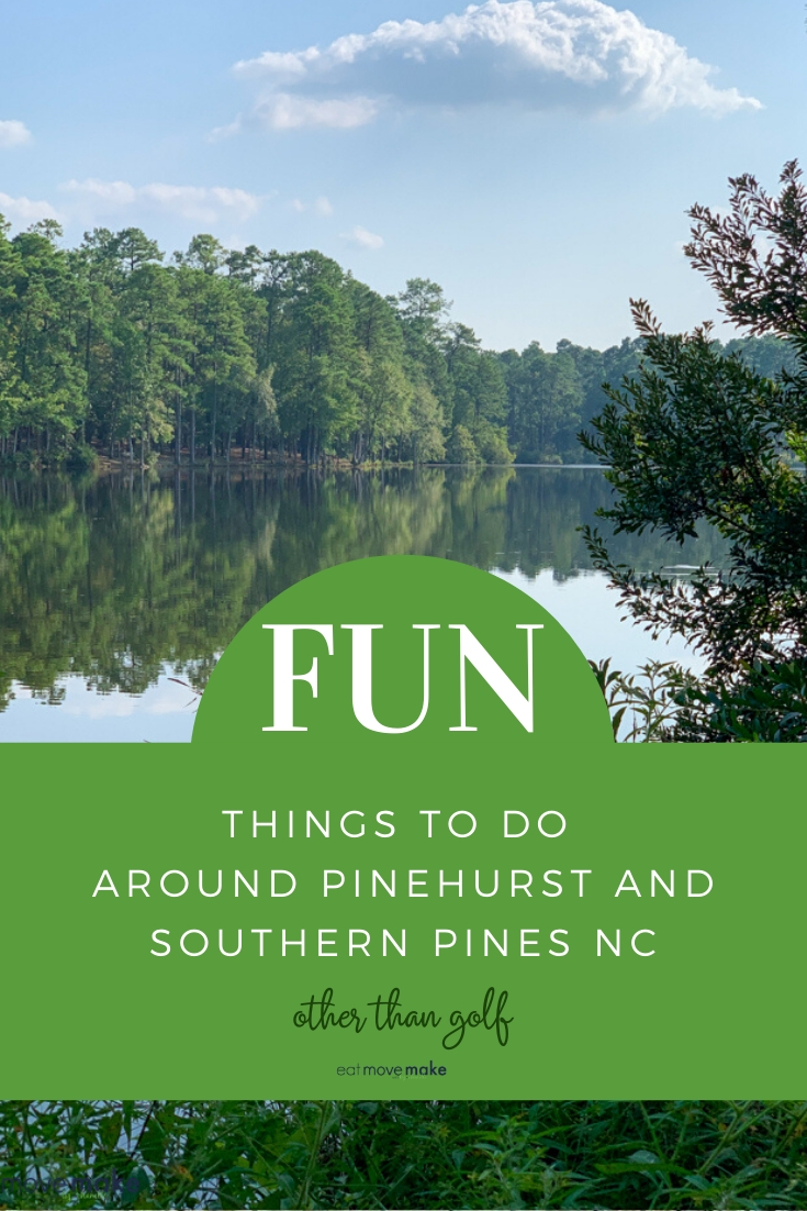 fun things to do in southern pines and pinehurst