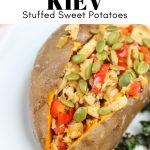 how to make chicken kiev stuffed sweet potatoes